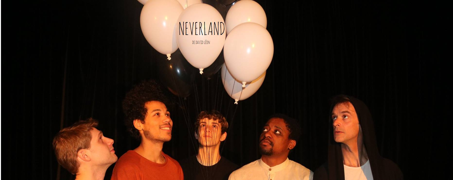 NEVERLAND de David Léon au Printemps des Comédiens