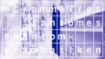 Grammaires fantômes à la Maison de Heidelberg